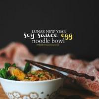 soy sauce egg noodle bowl