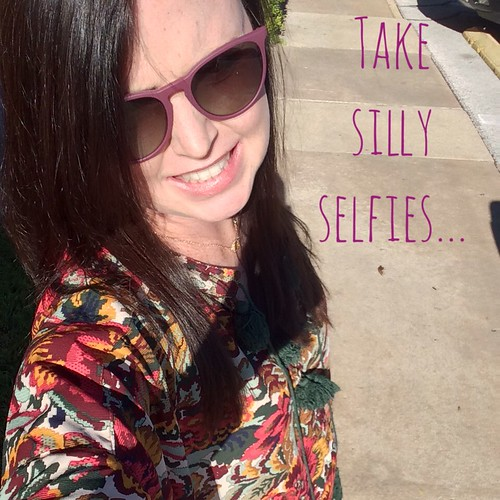 Take Silly Selfies