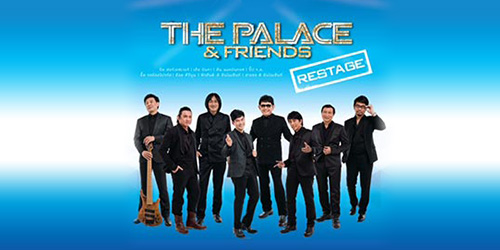 The Palace and Friends Restage