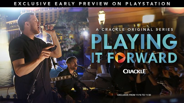 "Crackle's ""Playing It Forward"" Exclusive Window for PlayStation"