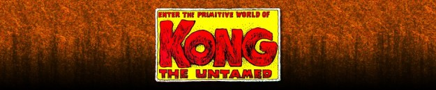 Kong the Untamed: The Five Earths Project
