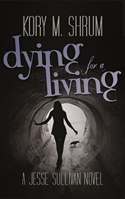 Dying for a Living (A Jesse Sullivan Novel Book 1)