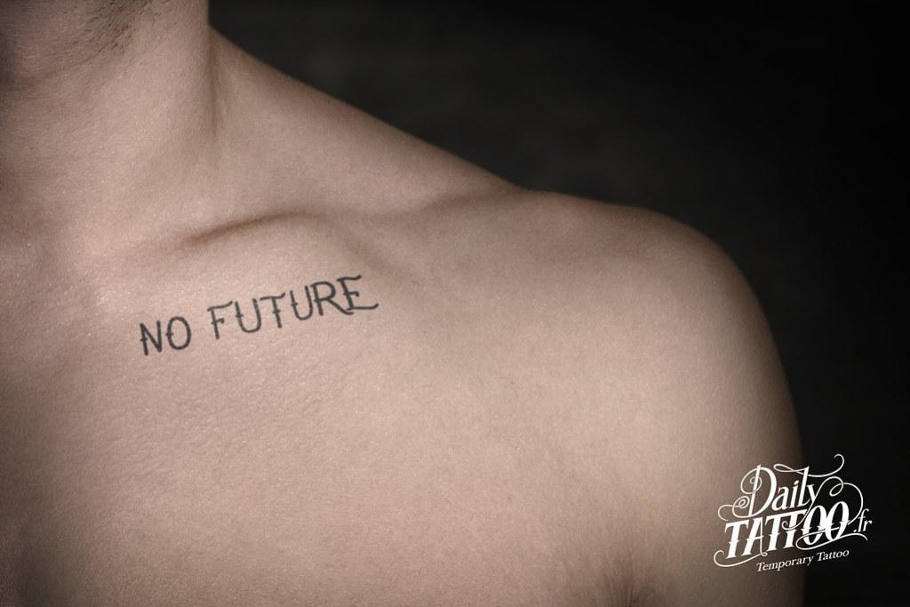 Daily Tattoo - Temporary Tattoo No future