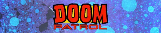 The Doom Patrol: The Five Earths Project