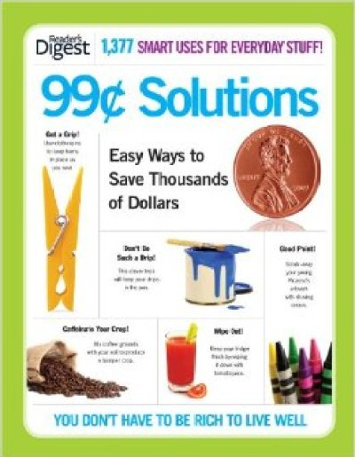 99 Cent Solutions (Save Time, Save Money)