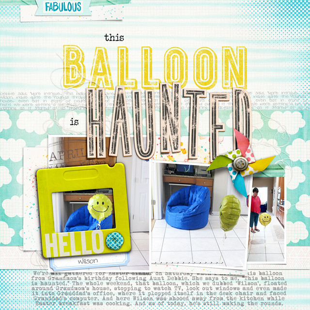 This Balloon is Haunted- quoting the people you love to create meaningful titles