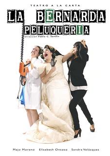 """Cartel de la obra de teatro """"Peluquería La Bernarda""""."""