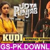 Ikk Kudi Udta Punjab Hindi Movie Mp3 Song Download.