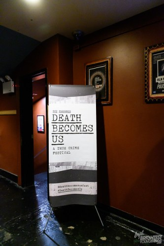 Death Becomes Us Signage
