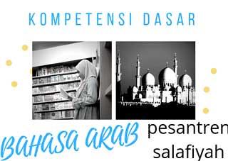 kompetensi-pelajaran-bahasa-arab-pondok-pesantren-salafiyah