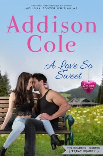 A Love So Sweet (Sweet with Heat: Weston Bradens, Book 1) by [Cole, Addison]