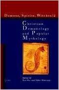 Christian Demonology and Popular Mythology (Demons, Spirits, Witches, Vol. 2) – Gabor Klaniczay (Ed.), Eva Pocs (Ed. )