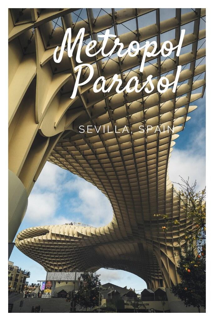 Metropol Parasol - Sevilla, Spain