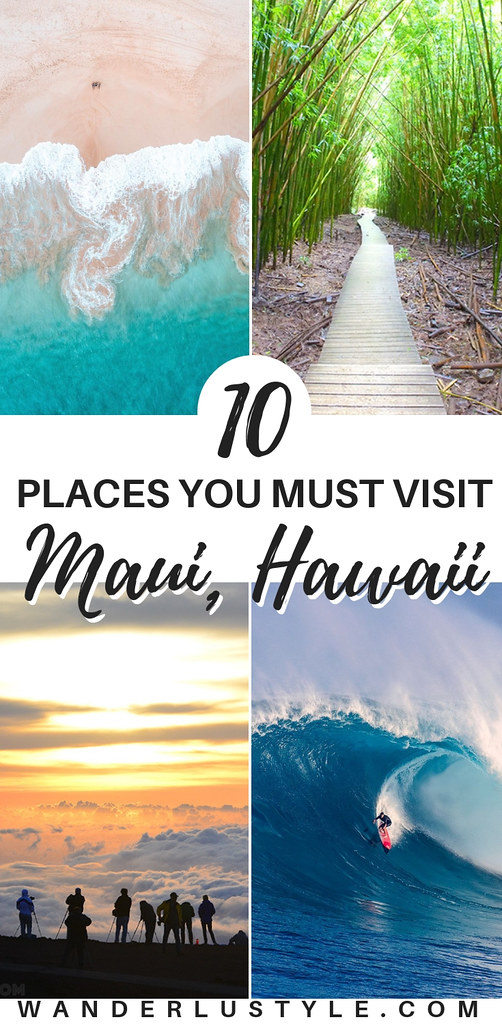 10 Places You Must Visit in Maui, Hawaii - Place to visit Maui, Things to do Maui, Maui Travel, Maui Tips, Maui Things to do | Wanderlustyle.com