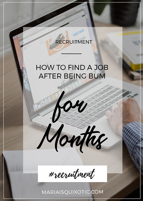 Finding a job after being bum for months