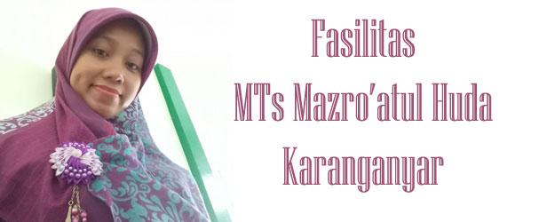 fasilitas-MTs-Mazro'atul-Huda-Karanganyar