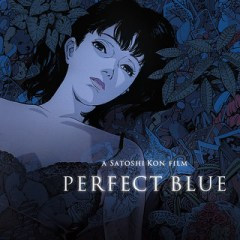 Perfect Blue (aka Pâfekuto burû)