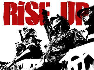RISE UP - Fight austerity now, while you still...