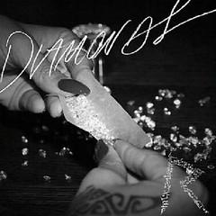 """Rihanna ~ shine bright like a """"Diamonds"""""""