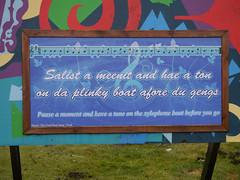 """Sign above """"da plinky boat"""""""