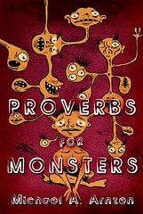 Proverbs for Monsters (2007)