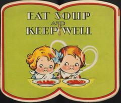 Eat soup and keep well | Mangez de la soupe et...
