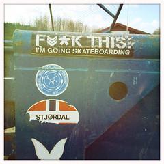 Fuck this, I'm going skateboarding