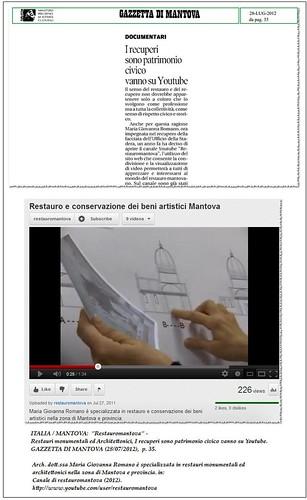 """ITALIA / MANTOVA:  """"Restauromantova"""" - Restauri monumentali ed Architettonici, I recuperi sono patrimonio civico vanno su Youtube. GAZZETTA DI MANTOVA (28/07/2012),  p. 35. by Martin G. Conde"""