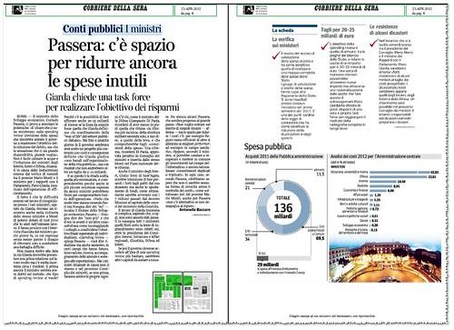ITALIA - 'BENI CULTURALI e ATTIVITA` CULTURALI,' - Conti pubblici I ministri, Passsera: c' e` spazio per ridure ancora le spese inutili. Corriere Della Sera (23/04/2012), p. 8.  by Martin G. Conde