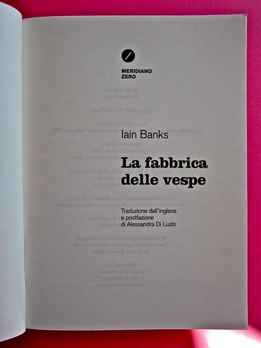 Iain Banks, La fabbrica delle vespe, Meridiano Zero 2012. Progetto grafico: Meat collettivo grafico; realizz. graf.: Nicolas Campagnari. Frontespizio (part.), 1