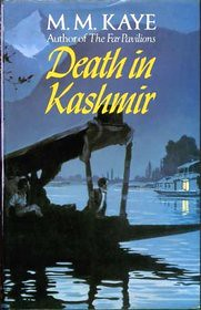 M M Kaye, Death in Kashmir