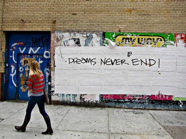Dreams Never End!