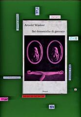 Arnold Wesker, Sei domeniche di maggio, Einaudi 1974. i coralli 296. Prima di sovracoperta