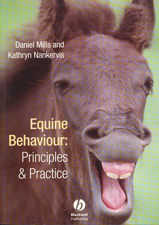 Equine Behaviour: Principles & Practice by Daniel Mills and Kathryn Nankervis.
