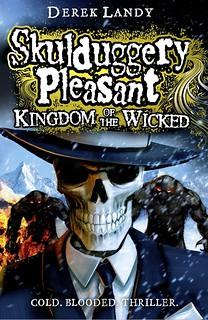 Derek Landy, Skulduggery Pleasant - Kingdom of the Wicked