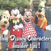 Meeting Disney characters 101! (a Disneyland tip sheet)