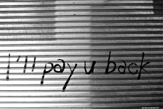 I'll pay u back?