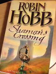 "Robin Hobb's ""Shaman's Crossing"""