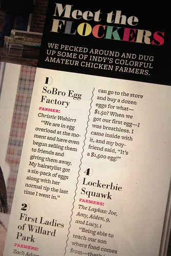 20130330. Indianapolis Monthly's April edition includes an article of backyard chickens. We're (in)famous!