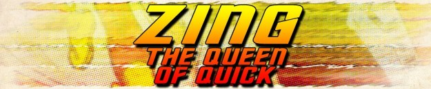 Zing the Queen of Quick: The Five Earths Project