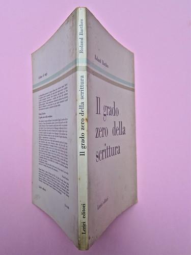 Roland Barthes, Il grado zero della scrittura. Lerici editori 1960, [progetto grafico di Ilio Negri?]. Quarta di copertina, dorso, copertina (part.), 1