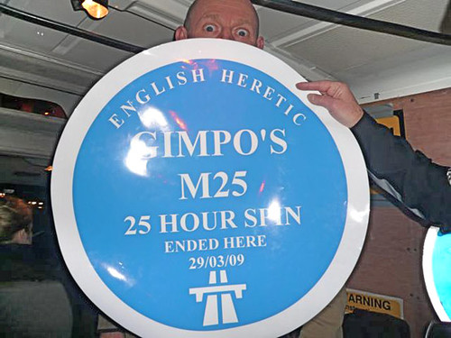English Heretic: GIMPO'S M25 25 Hour Spin 23rd - 24th March 2013