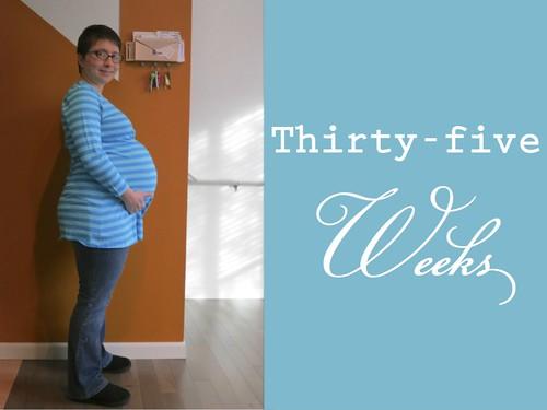 35weeks