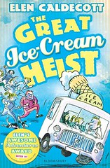 Elen Caldecott, The Great Ice-Cream Heist