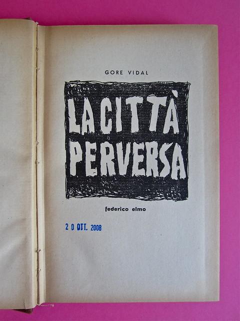 Gore Vidal, La città perversa, Elmo editore 1949. Frontaspizio (part.), 1