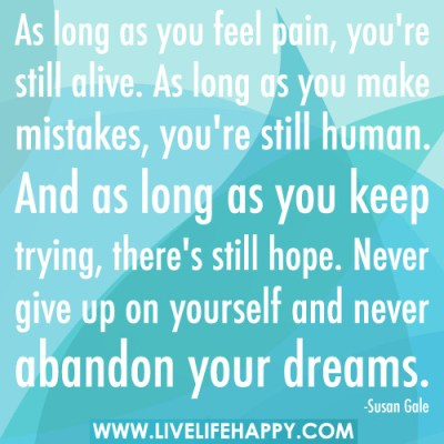 Being alive and dreams quote