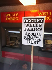 Abolish student debt! #occupywellsfargo #a23 #wellsfargo #occupysf #ows #oo