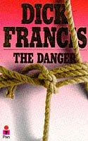 The Danger, Dick Francis