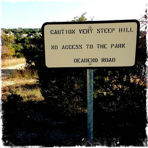 Caution Very Steep Hill - Upper Yurtistan