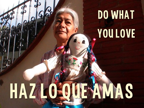 Do What You Love = Haz Lo Que Amas